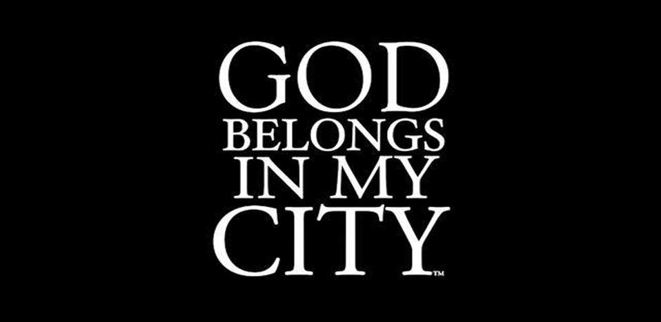 God-Belongs-In-My-City